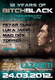 12 Years of BitchBlack Anniversary  @ Lazareti, Dubrovnik  , (part one)
