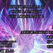 Get Loose – Part 2 @ Club Lazareti
